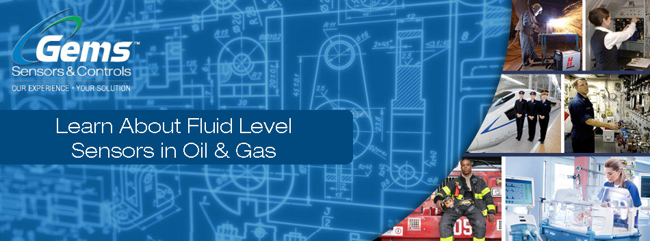 Fluid Level Sensors in Oil and Gas White Paper