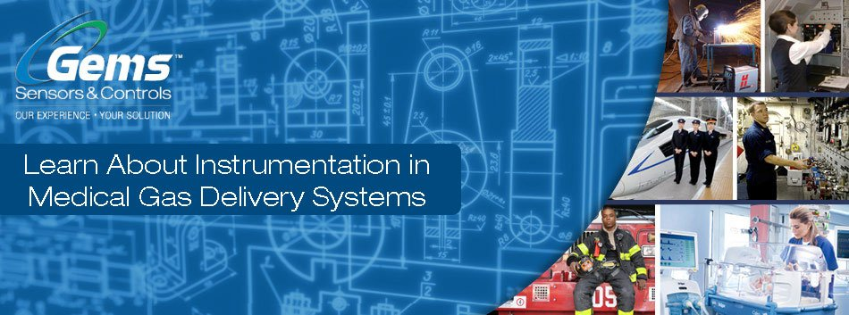 Learn About Instrumentation in Medical Gas Delivery Systems